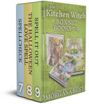 The Kitchen Witch: Box Set: Books 7-9