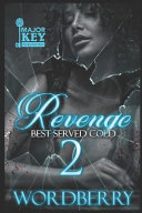 Revenge Is Best Served Cold [Pdf/ePub] eBook