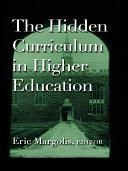 The Hidden Curriculum in Higher Education