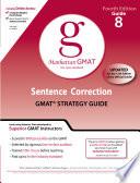 Sentence Correction GMAT Preparation Guide, 4th Edition