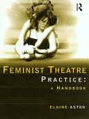 Pdf Feminist Theatre Practice: A Handbook Telecharger