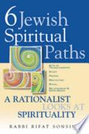 Six Jewish Spiritual Paths