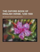 The Oxford Book of English Verse, 1250-1900