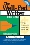 The Well Fed Writer  Third Edition  Book