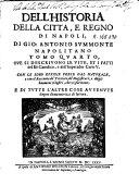 Dell'historia della citta, e regno di Napoli