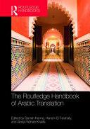 The Routledge Handbook of Arabic Translation