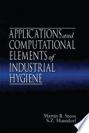 Applications And Computational Elements Of Industrial Hygiene