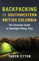 Backpacking in Southwestern British Columbia [Pdf/ePub] eBook