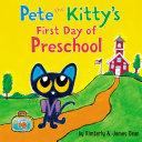 Pete the Kitty's First Day of Preschool Pdf/ePub eBook