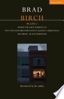 Birch Plays: 1