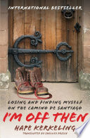 """I'm Off Then: Losing and Finding Myself on the Camino de Santiago"" by Hape Kerkeling, Shelley Frisch"