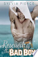 Rescued by the Bad Boy Book PDF