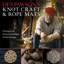 Des Pawson s Knot Craft and Rope Mats