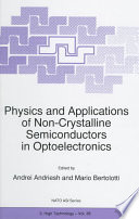 Physics and Applications of Non-Crystalline Semiconductors in Optoelectronics