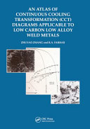 An atlas of continuous cooling transformation cct diagrams an atlas of continuous cooling transformation cct diagrams applicable to low carbon low alloy weld metals ccuart Gallery