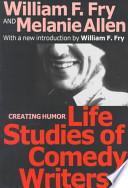 Life Studies of Comedy Writers