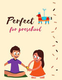 Prefect for Preschool