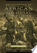 Encyclopedia of African Colonial Conflicts [2 volumes]