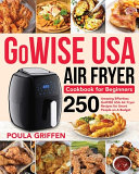 GoWISE USA Air Fryer Cookbook for Beginners