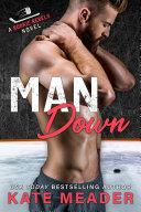 Man Down (A Rookie Rebels Novel) Book