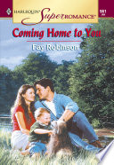 Coming Home To You  Mills   Boon Vintage Superromance