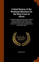 A Brief History of the Wesleyan Missions on the West Coast of Africa
