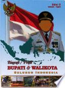 Biografi/profil Bupati & Walikota Seluruh Indonesia