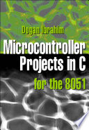 Microcontroller Projects in C for the 8051 Book