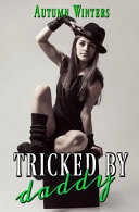 Tricked by Daddy Book PDF