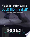 Start Your Day with a Good Night   S Sleep Book PDF