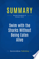 Summary Swim With The Sharks Without Being Eaten Alive Book PDF
