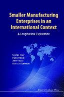 Smaller Manufacturing Enterprises In An International Context  A Longitudinal Exploration