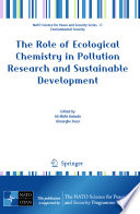 The Role of Ecological Chemistry in Pollution Research and Sustainable Development Book