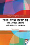 Vision  Mental Imagery and the Christian Life Book