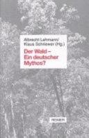 Der Wald, ein deutscher Mythos?