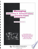 Managing Information and Communications in a Changing Global Environment