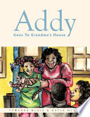 Addy Goes to Grandma's House