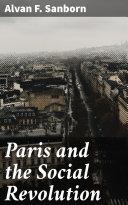 Pdf Paris and the Social Revolution Telecharger