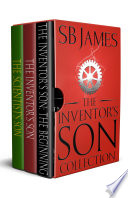The Inventor s Son Collection Books 1 3