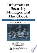 Information Security Management Handbook On Cd Rom 2006 Edition Book PDF