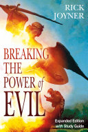 Breaking the Power of Evil Expanded Edition