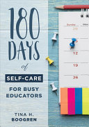 180 Days of Self care for Busy Educators