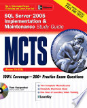 MCTS SQL Server 2005 Implementation   Maintenance Study Guide  Exam 70 431  Book