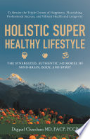 Holistic Super Healthy Lifestyle