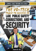 The Vo Tech Track To Success In Law Public Safety Corrections And Security