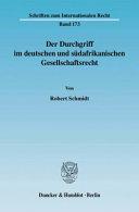 Der Durchgriff im deutschen und südafrikanischen Gesellschaftsrecht
