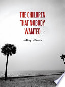 The Children That Nobody Wanted