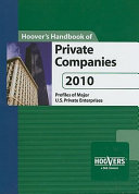Hoover's Handbook of Private Companies 2010