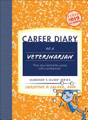 Career Diary of a Veterinarian