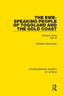 The Ewe-Speaking People of Togoland and the Gold Coast [Pdf/ePub] eBook